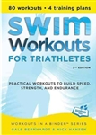 Swim Workouts for Triathletes, 2nd Ed.